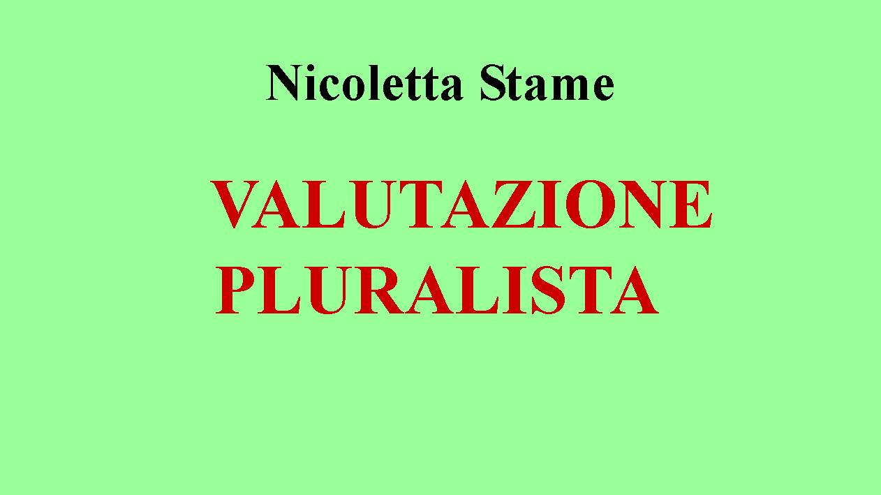22 11 2016 valutazione pluralista