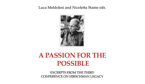 A Passion for the Possible. Excerpts from the Third Conference on Hirschman Legacy